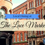 The 5 Best Restaurants of The Lace Market