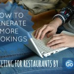 How to Generate More Bookings via Go dine