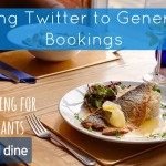 Twitter for Restaurants: How to Generate More Bookings