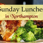 The Best Sunday Lunch in Northampton