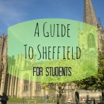 A Day Out in Sheffield for Students During Summer