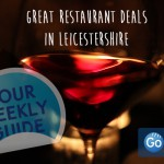 A Worker's Guide to Weekly Food Deals in Leicester Restaurants
