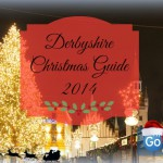 Derbyshire Christmas Guide 2014