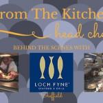 From the Kitchen: Loch Fyne Sheffield