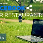 5 Top Tips for Restaurants Using Facebook