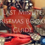 Last Minute Christmas Booking Guide!