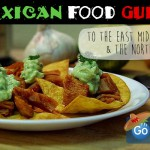 Mexican Food Guide; East Midlands and the North!