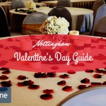 Your Guide to Valentine's in Nottingham