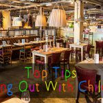 Top Tips: Dining Out With Children