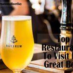 Top Restaurants To Visit For Great Beer