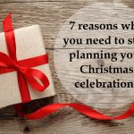 Why you should start planning your Christmas celebrations