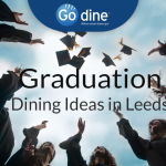 Leeds Graduation Restaurants Ideas