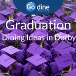 Derby Graduation Dining Deals