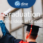 Leicester Graduations Restaurants Ideas